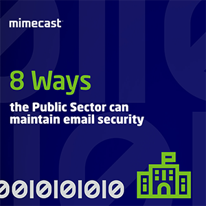 8 Ways the Public Sector Can Maintain Email Security